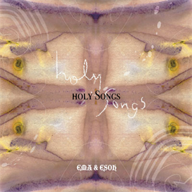 Ema & Esoh Holy Songs 320kbps MP3 album | Music | New Age
