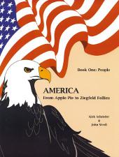 America From Apple Pie to Ziegfeld Follies: Book 1 People | eBooks | Education