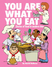 You Are What You Eat: Stories About Food in Modern Times | eBooks | Education