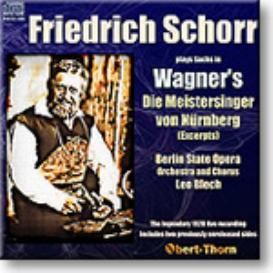 SCHORR Wagner, Die Meistersinger, 1928, mono FLAC | Music | Classical