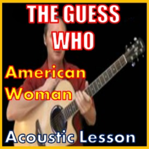 Learn to play American Woman by The Guess Who | Movies and Videos | Educational