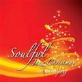 Rhythm 'n' Jazz - Christmas Just Ain't Christmas, New Years Just Ain't New Years, Without The One You Love - Soulful Jazz Chris | Music | Jazz