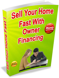 How to Sell Your Home Fast With Owner Financing! | eBooks | Real Estate