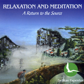 RELAXATION AND MEDITATION: A Return to the Source (Audio Book) | Audio Books | Health and Well Being