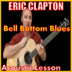 learn to play bell bottom blues by eric clapton