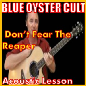 Learn to play Dont Fear The Reaper by Blue Oyster Cult | Movies and Videos | Educational