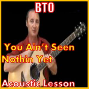 Learn how to play You Aint Seen Nothing Yet by BTO | Movies and Videos | Educational