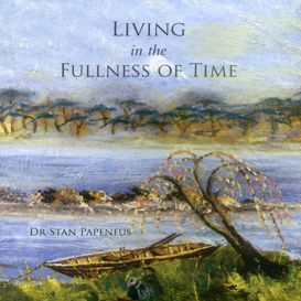 LIVING IN THE FULLNESS OF TIME (Audio Book) | Audio Books | Religion and Spirituality