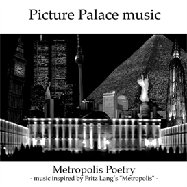 Picture Palace music - Metropolis Poetry - Complete + Outtakes | Music | Electronica