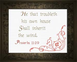 He that Troubleth - Proverbs 11:29 - Chart | Crafting | Cross-Stitch | Other