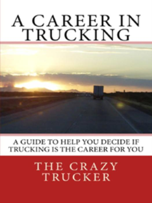 First Additional product image for - A Career in Trucking