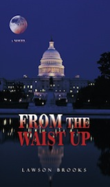 From The Waist Up - A Novel eBook