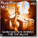 Blind Willie McTell - Searching The Desert for The Blues, 16-bit FLAC | Music | Blues