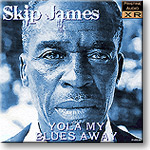 Skip James - Yola My Blues Away (1931), 16-bit Ambient Stereo FLAC | Music | Blues