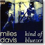 Miles Davis - Kind of Blue:XR, Stereo 16-bit FLAC | Music | Jazz
