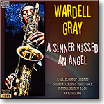 Wardell Gray - A Sinner Kissed an Angel, Mono 16-bit FLAC | Music | Jazz