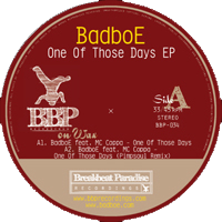 A. BadboE feat. MC Coppa - One Of Those Days (Original Mix)   Music   Dance and Techno