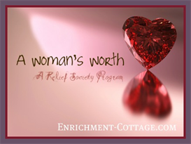 A Woman's Worth Relief Society Program | eBooks | Religion and Spirituality