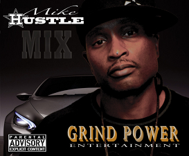 Mike Hustle Mix &quot;Im Gonna Ride&quot;