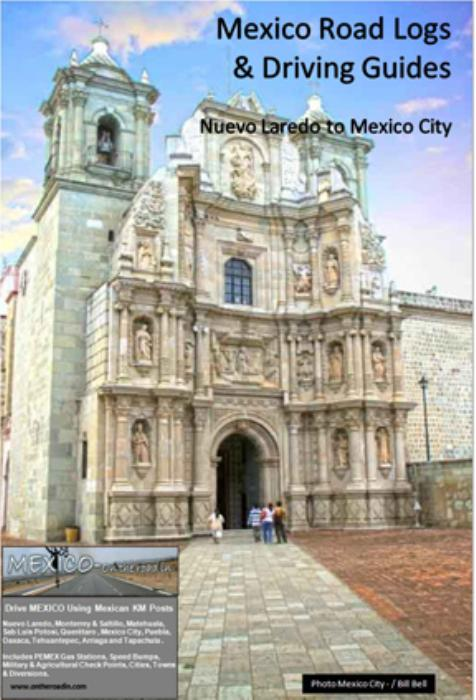 First Additional product image for - Laredo to Mexico City Road Log And Driving Guide