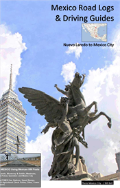 Laredo to Mexico City Road Log And Driving Guide | eBooks | Travel