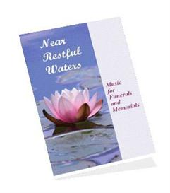 Near Restful Waters - Funeral Sheet Music Collection