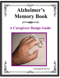 Alzheimers Memory Book - A Caregivers Design Guide | eBooks | Health