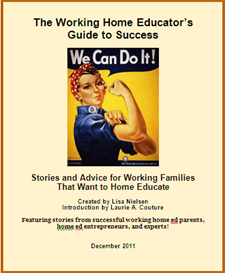 The Working Home Educator's Guide to Success