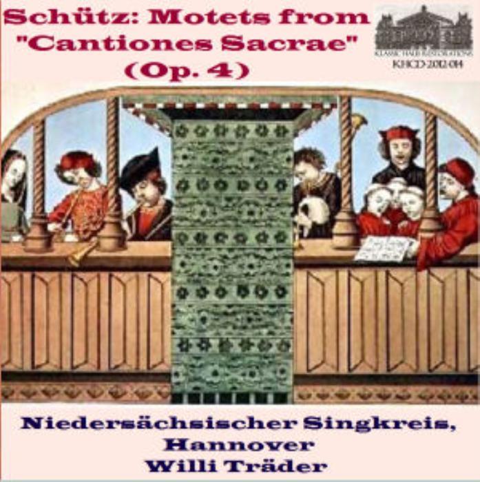First Additional product image for - Schutz: Motets from Cantiones Sacrae - Niedersachsischer Singkreis/Willi Trader