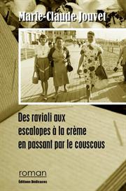 Des ravioli aux escalopes à la crème en passant par le couscous, par Marie-Claude Jouvet | eBooks | Fiction
