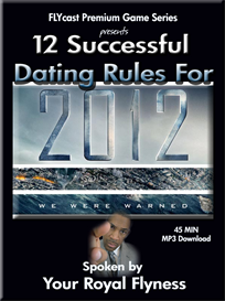 FLYCast Premium Game: 12 Rules for Dating in 2012 | Audio Books | Relationships