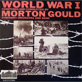 Gould: World War I - Soundtrack to the 1964 CBS Documentary | Music | Classical