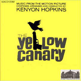 The Yellow Canary - Music from the Soundtrack of the 1963 20th Century Fox Movie Production | Music | Classical