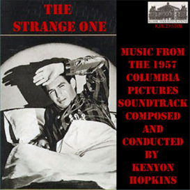 The Strange One - Music from the Soundtrack of the 1957 Columbia Pictures Movie Production | Music | Classical