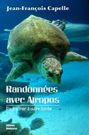 Randonnees avec Atropos. Doutre-mer a outre-tombe, par Jean-Francois Capelle | eBooks | Fiction