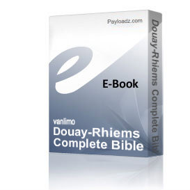 douay-rhiems complete bible narrated by steve webb in mp4