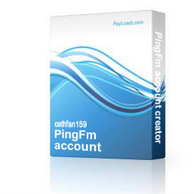 PingFm account creator | Software | Software Templates