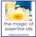 the magic of essential oils by nerys