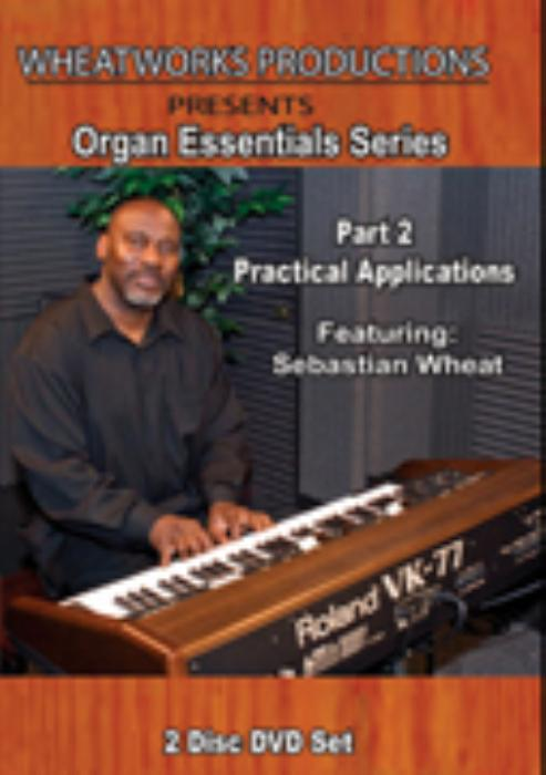 First Additional product image for - Sebastian Wheat - Organ Essentials Part 2- Practical Applications