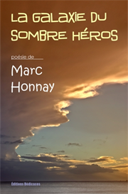 La galaxie du sombre heros - par Marc Honnay | eBooks | Poetry