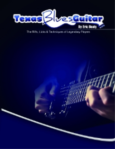 texas blues guitar masterclass (with videos)