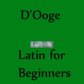 DOoge - Latin for Beginners. Duration: 13h11m | Audio Books | Languages