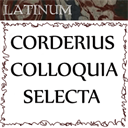 Latin - Corderius - Colloquia - English/Latin & Latin only  9hrs4