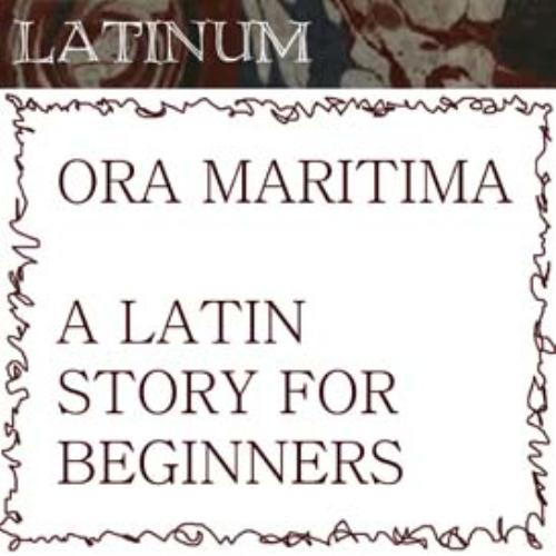 First Additional product image for - Latin - Ora Maritima - A Story for Beginners 1h3mins