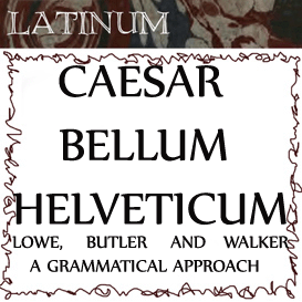 Loewe, Butler and Walker - Caesar - Bellum Helveticum - A Gram | Audio Books | Languages