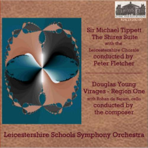 First Additional product image for - Tippett: The Shires Suite - Leicestershire Schools Symphony Orchestra with the Leicestershire Chorale/Peter Fletcher, conductor; Douglas Young: Virages - Region One - with Rohan de Saram, cello - Leicestershire Schools Symphony Orchestra/Douglas Young,