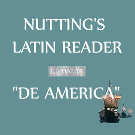 "Nutting - Latin Reader - ""De America"" - 4hrs 23 mins 