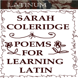 Coleridge - Pretty Lessons in Verse for learning Latin Vocabulary - 56minutes | Audio Books | Languages