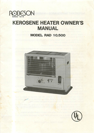 Robeson RAD 10,500 Kerosene Heater Owner's Manual | Documents and Forms | Manuals