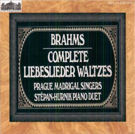Brahms: Liebeslieder Walzer & Neues Liebeslieder Walzer - Prague Madrigal Singers | Music | Classical